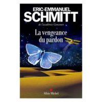 La vengeance du pardon de Eric-Emmanuel Schmitt