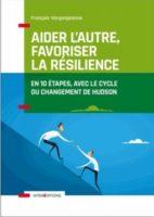 Aider l'autre, favoriser la résilience, le cycle du changement