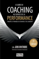 Le guide du coaching au service de la performance de John Whitmore
